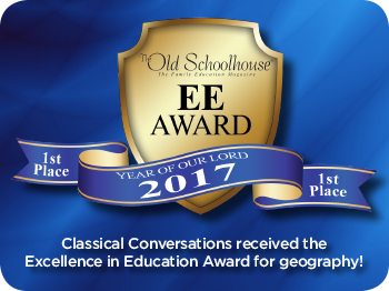 Classical Conversations recieves the Excellence in EducationAward for geography!
